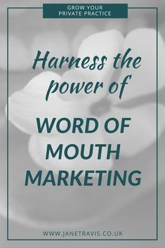 92% of consumers believe suggestions from friends and family more than they do advertising, so if you want more referrals take a look. Harness the power of word of mouth marketing - Jane Travis - Grow Your Private Practice