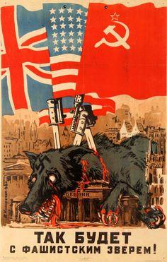 "Soviet WWII propaganda poster,""This [is] what will happen to a Fascist Beast! Cold War Propaganda, Ww2 Propaganda Posters, Political Posters, Old Posters, Posters Vintage, Soviet Art, World War, Wwii, Michigan"