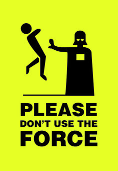 Don't use the force! #starwars