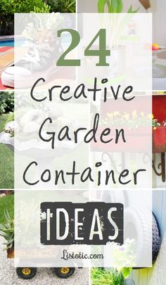 Lots of clever garden container ideas!