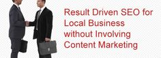 Result Driven #SEO for Local Business without Involving #Content #Marketing
