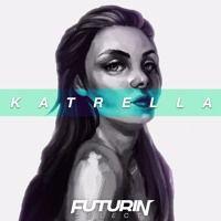 Katrella - Phases [Futurin Premiere] (FREE DOWNLOAD) by Futurin Sound. on SoundCloud