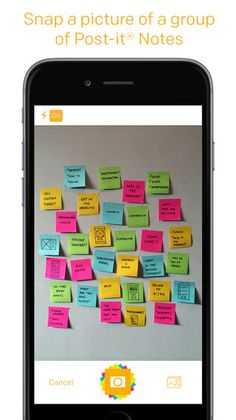Getting started is easy. Use the app to capture an image of the Post-it® Notes from your work session. Arrange, refine and organize the notes and ideas on your board anyway you see fit. Then share your organized board with your team and send to your favorite applications —including PowerPoint, Excel, Dropbox and plenty more.