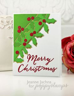Christmas Holly   by Jeanne Jachna by the Poppystamps Design Team