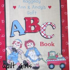 Raggedy Ann and Andy's ABC Fabric Book Panel to Sew