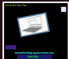 Fold Up Wall Desk Plans 151345 - Woodworking Plans and Projects!