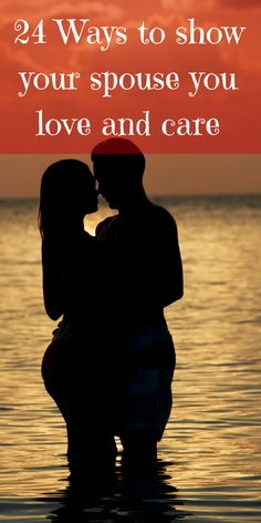 Show a little love 24 ways to show your spouse you love and care about them http://afreshstartonabudget.com/24-ways-to-show-your-spouse-you-love-and-care/