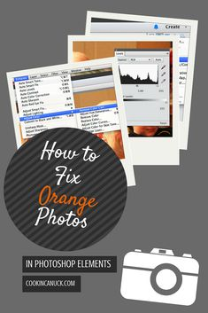 How to Fix Orange Photos in Photoshop Elements @FoodBlogs