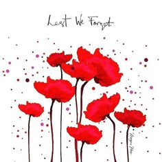 Megan Hess Lest we forget Anzac Day Quotes, Remembrance Day Quotes, Remembrance Day Poppy, Lest We Forget Anzac, Anzac Poppy, Megan Hess Illustration, Poppy Drawing, Poppies Tattoo, Diy Crafts To Do