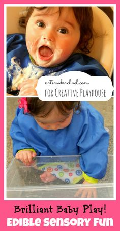 Baby play! 3 edible play ideas for baby. Nothing if Not Intentional for Creative Playhouse.