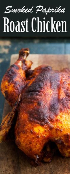 Smoked Paprika Roast Chicken ~ Whole chicken roast with a rub of smoked paprika, butter, garlic salt and pepper, and glazed with lemon juice and honey. ~ SimplyRecipes.com
