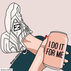 Sasa elebea / Empowerment illustrations illustration I do it for me Girl Boss Quotes, Woman Quotes, Strong Girl Quotes, Quotes Girls, Empowerment Quotes, Women Empowerment, Feminist Art, Self Love Quotes, Pink Aesthetic