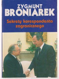 Secrets foreign correspondent Zygmunt Broniarek   at ivanhoe.ecrater.com. the ebay alternative for great deals! Shop Ecrater. Lowest Prices
