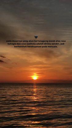 Quotes Rindu, Pray Quotes, Spirit Quotes, Photo Quotes, Mood Quotes, Tumblr Quotes, Qoutes, Reminder Quotes, Self Reminder