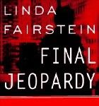 Final Jeopardy by Linda Fairstein - This critically acclaimed, explosive thriller is a book only prosecutor Linda Fairstein could write. Patricia Cornwall knows. The Runaway Jury, Books To Read, My Books, John Grisham, Shocking News, First Novel, Latest Books, Book Nooks, Read News