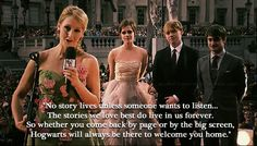 'Hogwarts will always be there to welcome you home'.