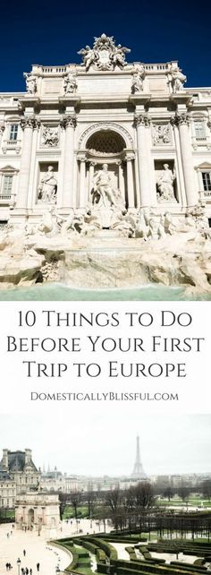 10 Things to Do Before Your First Trip to Europe to help you make the most memories without any needless stress! | travel tips | vacation tips | travel to Europe | Europe trip | European vacation | Paris | Barcelona | Rome | France | Spain | Italy