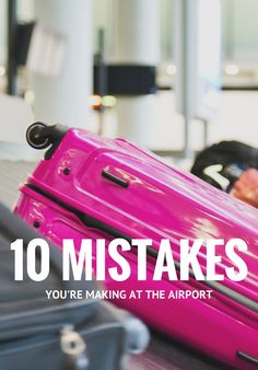 Typical airport mistakes you may be making, as well as some expert tips on making it out of the airport, and onto your plane, with as little hassle as possible.