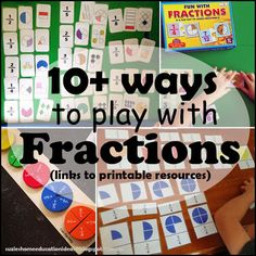Like everything, learning fractions is not a once off activity. It is something that can be practiced through life as well as through play. ...