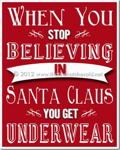 Free Christmas Printable !( 8 x 10 ) this reminds me of a conversation I had the other night.
