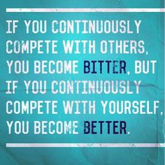 People who constantly compete with others drive me insane!!!!!!!!!!!