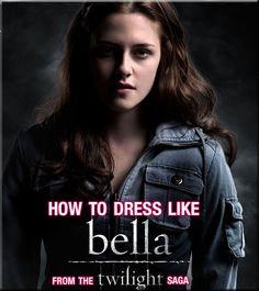 Twilight Fashion: How to Dress Like Bella Swan (what, plaid shirts? Ugh barfing)