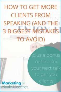 3 big mistakes coaches make when speaking marketing for health coaches. For Your Health, Health And Wellness, How To Get Clients, Free Dental, News Health, Health Tips, Feeling Stuck, Health Challenge, Health Coach