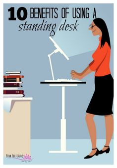 10 Benefits of Using a Standing Desk - Pink Fortitude, LLC Chronic Fatigue, Chronic Illness, Health Tips, Health And Wellness, Health Articles, Mental Health, Treadmill Desk, Desk Workout, Medical Advice