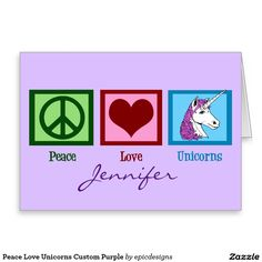 Peace Love Unicorns Custom Purple Greeting Card. Cute personalized stationary for a girl who likes fantasy and mythical creatures.