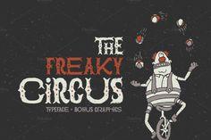 The Freaky Circus font by Gleb Guralnyk on @creativemarket