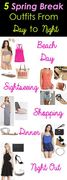 5 Spring Break Outfits from Day to Night