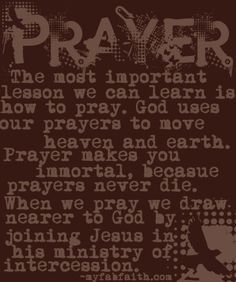 Every word about this....prayer to God is powerful