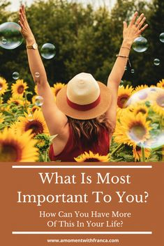 What Is Most Important To You? How Can You Have More Of This In Your Life? • A Moment With Franca