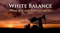 Today we're going to explore a few things about white balance, color temperature and how to adjust the settings to your advantage.