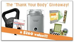 """Enter to win the """"Thank Your Body"""" giveaway package valued at over $260 a thankyourbody.com!"""