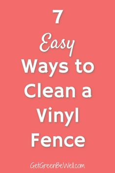 7 Best Non-Toxic Ways to Clean a White Vinyl Fence. Save money with these easy tips! #greencleaning Green Cleaning, Spring Cleaning, White Vinyl Fence, Natural Disinfectant, Floors And More, Household Cleaners, Mold And Mildew, Cleaning Hacks, Money