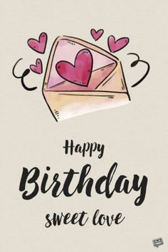 Top 10 Love Birthday Quotes, Romantic Birthday Messages For Your Lover. Happy Birthday Love Quotes, Romantic Birthday Wishes, Happy Birthday Husband, Happy Birthday Wishes Images, Birthday Quotes For Him, Birthday Wishes For Myself, Birthday Wishes Quotes, Birthday Cards For Friends, Happy Birthday Fun