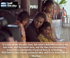 half the sky documentary Change The World, All Over The World, Half The Sky, Meg Ryan, Agent Of Change, Oppression, It's Easy, Food For Thought, Documentary