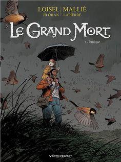 Le grand Mort -5- Panique   Une BD de Régis Loisel et Vincent Mallié chez Vents d'Ouest (Hors Collection) - 2014