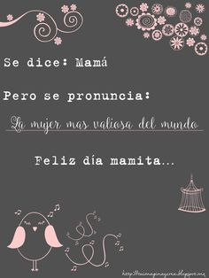 Frases para mamá Happy B Day, Happy Mothers Day, Mother Day Gifts, Mama Quotes, Mother Quotes, Birthday Images, Birthday Quotes, Mom Birthday, Birthday Wishes