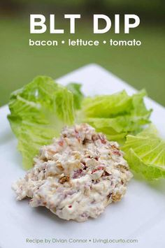 BLT – Bacon Lettuce Tomato Dip Recipe2 packages 8 oz cream cheese 1 packet dry Ranch dressing mix 1/2 cup of shredded mozzarella cheese (or shredded fiesta cheese) 1/2 cup of sun dried tomatoes diced (not in oil, if in water, drain) 1/2 cup of chopped cooked bacon Croutons Lettuce 2 tbsp of sour creamIn a mixing bowl, combine everything except lettuce and croutons. Mix well and spread into your baking dish/dip bowl (oven safe serving dish). Top with croutons and bake at 35...