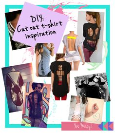 DIY Cut Out T-Shirts Inspiration and Tips   Creating a DIY cut out tee is a great way to refashion your old favorite shirt into something new. Not only will you be styling, cut out tee's will cool and breezy when the temperatures are rising. (Plus they make a cute cover-ups for beach days)