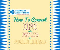 We bring here the requirements and needs for conversion of a OPC into Pvt Ltd or Public Limited Company. Get convert your company with our expert consultation. Call: +91-8800-100-284 #Company_Registration #OPC #Pvt_Ltd  http://company-registration-india.weebly.com/blog/how-to-convert-an-one-person-company-opc-into-pvt-ltd-company-or-public-limited-company