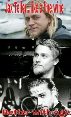 Jax Teller... Like fine wine...better with age