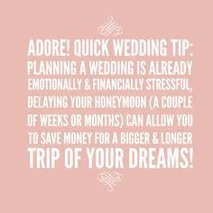 Adore! Quick Wedding Tip: honeymoon planning 101 #adorebeyondborders