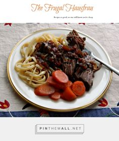 Balsamic Marinaded Pot Roast | Frugal Hausfrau. So easy and so good!!