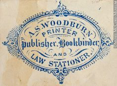 M930.50.1.800 | Commercial crest of A. S. Woodburn, Printer Publisher Bookbinder and Law Stationer