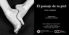 """Cartel de """"EL PAISAJE DE TU PIEL"""". Exposición de 2013, organizada y producida por el Centro de Cultura Contemporánea del Vicerrectorado de Extensión Universitaria y Deporte de la UGR."""