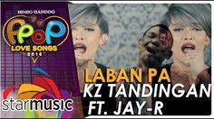 KZ Tandingan and Jay-R - Laban Pa (Official Music Video) Music Video Posted on http://musicvideopalace.com/kz-tandingan-and-jay-r-laban-pa-official-music-video/