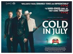Cold in July http://www.themoviewaffler.com/2014/06/new-release-review-cold-in-july.html